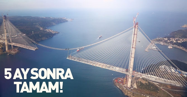 3. Boğaz Köprüsü'nün birleşmesine 150 metre kaldı