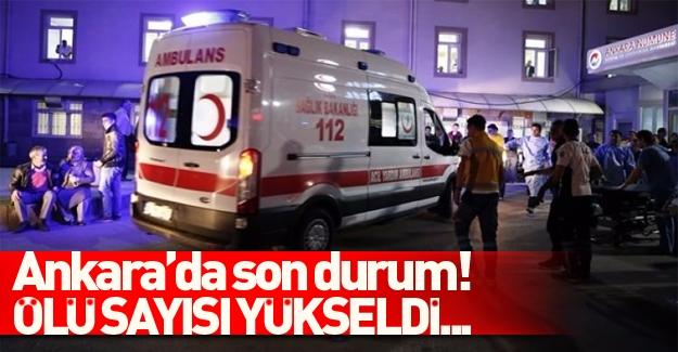 Ankara saldırısında ölü sayısı yükseldi!