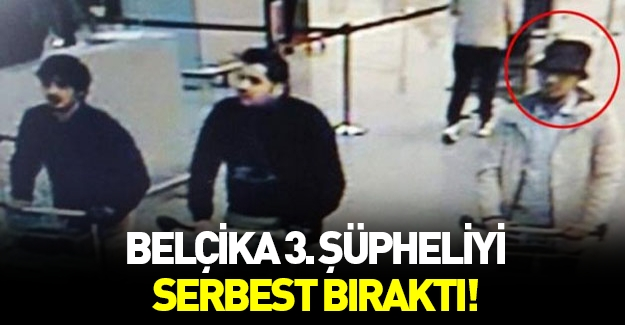 Belçika'da üçüncü şüpheli serbest bırakıldı