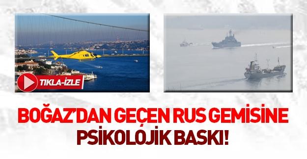 Boğaz'dan geçen Rus savaş gemisine yakın takip