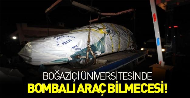 Boğaziçi Üniversitesi'nde bombalı araç bilmecesi!
