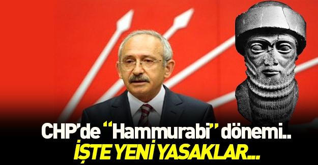 """CHP'de """"Hammurabi"""" dönemi..."""