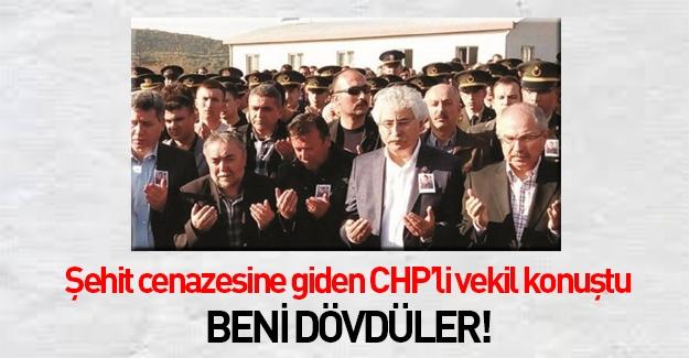 CHP'li vekilin iddiası: Şehit cenazesinde beni dövdüler