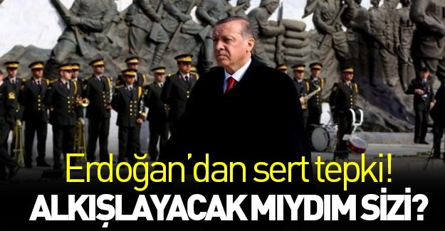 Cumhurbaşkanı Erdoğan'dan çok sert tepki