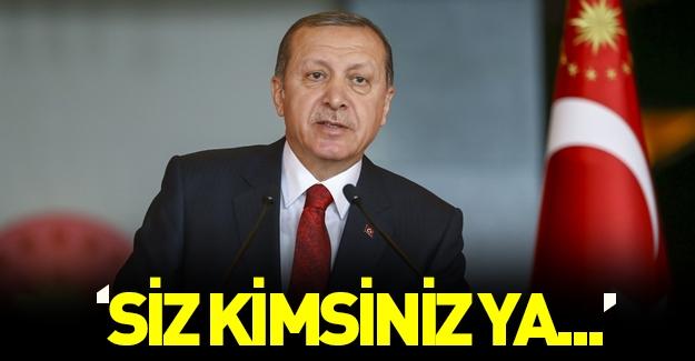 Cumhurbaşkanı Erdoğan konsoloslara sert çıktı: Siz kimsiniz ya ne işiniz var orada?