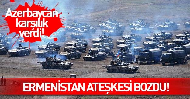 Ermenistan Nahcivan'a da ateş açmaya başladı