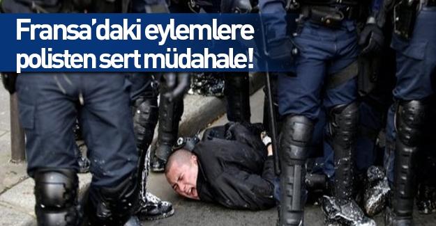 Fransa'daki eylemlere polisten sert müdahale
