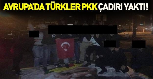 Gurbetçiler PKK çadırını yaktı!