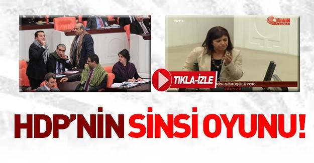 HDP'nin sinsi planı deşifre oldu!