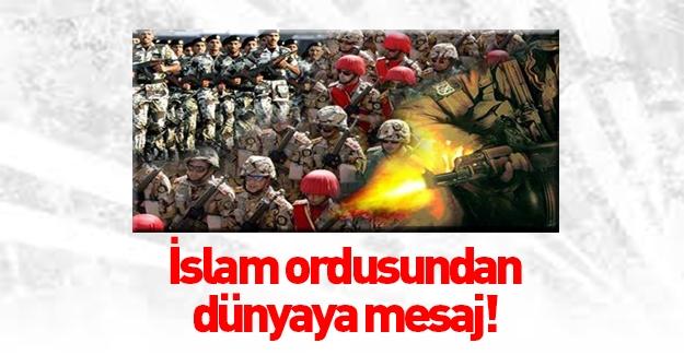 İslam ordusundan dünyaya mesaj!