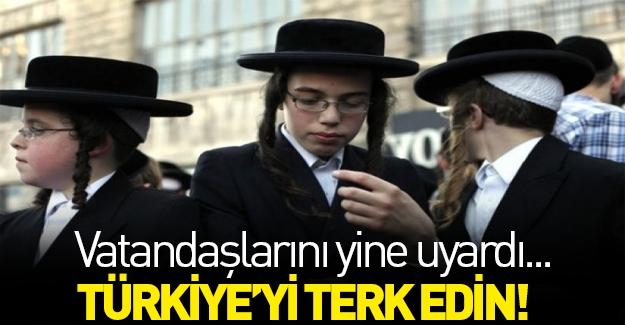 İsrail bir kez daha uyardı!