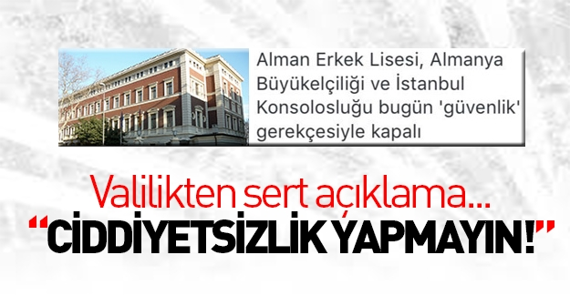 İstanbul Valiliği'nden Alman Konsolosluğu'na tepki