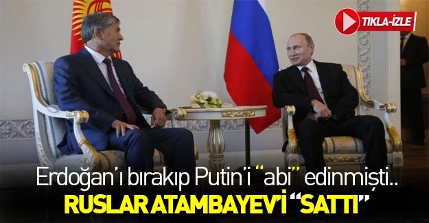 """Kırgızistan'ı yeni """"abisi"""" sattı!"""