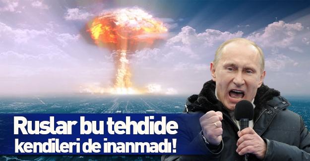 Korkak Putin'den Türkiye'ye inanılmaz tehdit