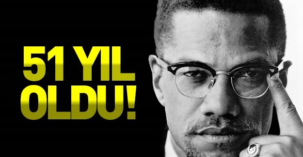 Malcolm X'in şehadetinin 51. yıldönümü