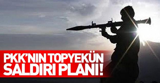 PKK'nın topyekün saldırı planı!