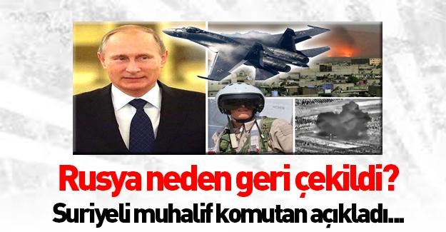 Rusya'nın Suriye'den neden çekildiği açıklandı!