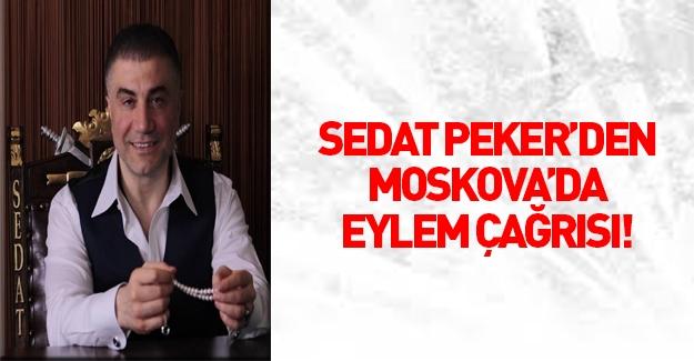 Sedat Peker'den Moskova'da bombalı saldırı çağrısı