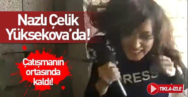 Spiker Nazlı Çelik'in Yüksekova'da zor anları!