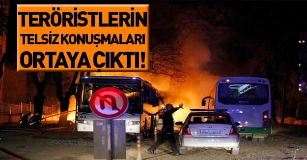 Teröristler telsizden Ankara saldırısını böyle kutladı!