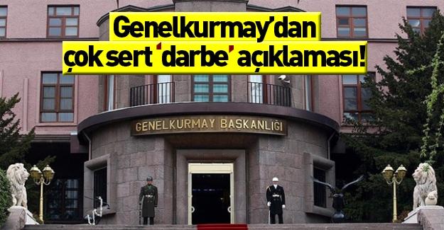 TSK'dan 'Darbe' iddialarına çok sert cevap