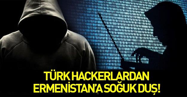 Türk hackerlardan Ermenistan'a soğuk duş!
