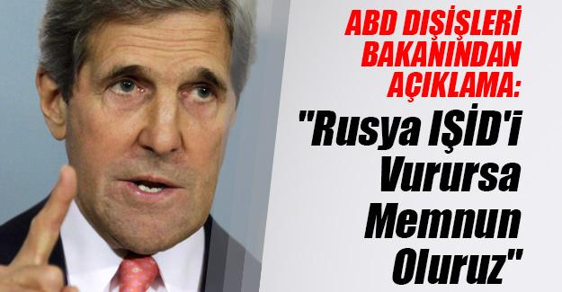 """ABD Dışişleri Bakanı John Kerry'den Rusya açıklaması! """"IŞİD'i vururlarsa memnun oluruz"""""""