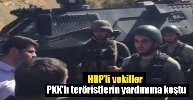 HDP'li vekiller teröristlerin yardımına koştu!
