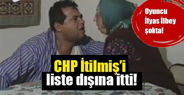 İtilmiş şokta! Tiyatrocu İlyas İlbey CHP'den aday gösterilmedi