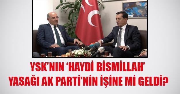 """MHP'li Karakaya: """"YSK'nın yasağı AK Parti'ye yaradı"""""""