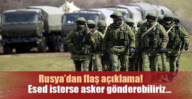 """Rusya'dan flaş açıkalama: """"Esed isterse asker gönderebiliriz"""""""