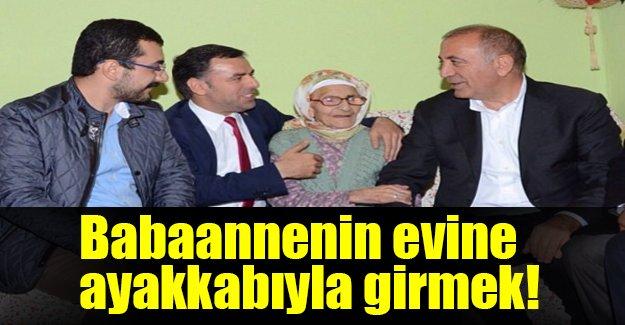 CHP'li vekil babaannesinin evine ayakkabıyla girdi!