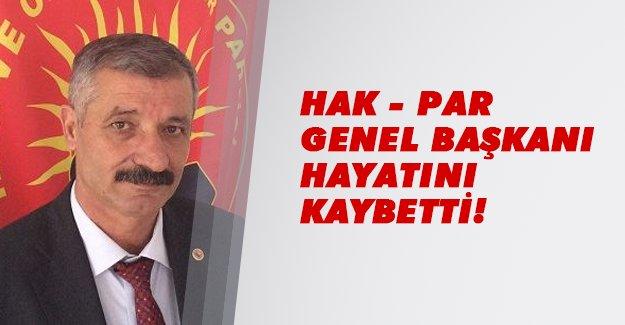 HAK-PAR Genel Başkanı Fehmi Demir hayatını kaybetti!