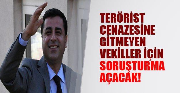 HDP terörist cenazesine katılmayan vekiller hakkında soruşturma açıyor!