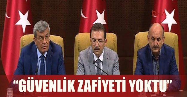 """İçişleri Bakanı açıkladı: """"Güvenlik zafiyetin olduğunu düşünmüyorum"""""""