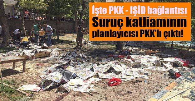 İşte PKK IŞİD bağlantısı! İtirafçıya göre Suruç katliamının planlayıcısı bir PKK'lı