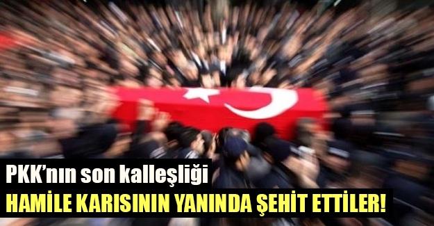 PKK'lılar polis memurunu karısının yanında şehit etti!