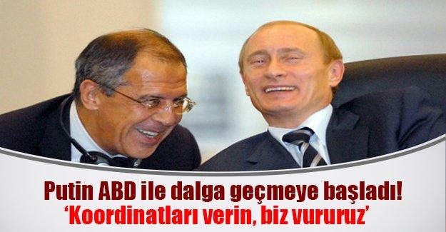 """Putin ABD ile dalga geçiyor: """"Koordinatları bize versinler, vururuz"""""""