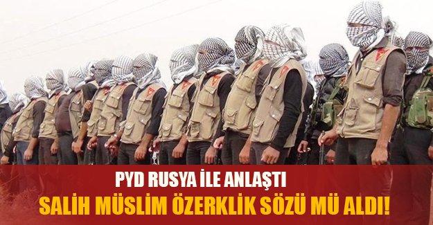 Rusya, Suriye ve PYD: Voltran oluştu!