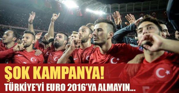 Şok kampanya: Türkiye EURO 2016'ya gitmesi