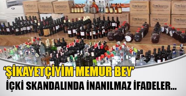 Sahte içki şüphelilerinden skandal ifadeler: 'Şikayetçiyiz memur bey'