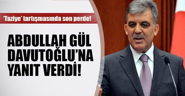 """""""Taziye"""" tartışmasında son perde! Abdullah Gül Davutoğlu'na yanıt verdi"""
