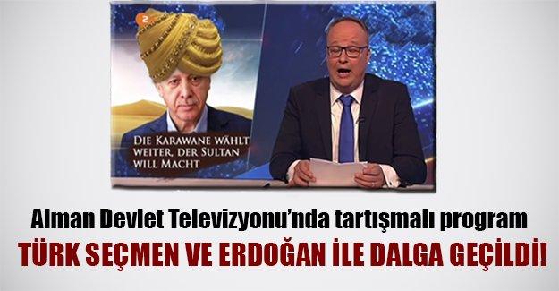 Alman televizyonunda tartışmalı program! Türk seçmen ve Erdoğan ile alay edildi