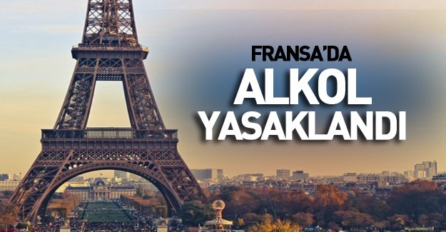 Fransa'da Alkol Yasağı Getirildi