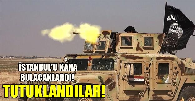 Gaziantep'te yakalanan IŞİD militanları İstanbul'da canlı bomba eylemi yapacakmış!