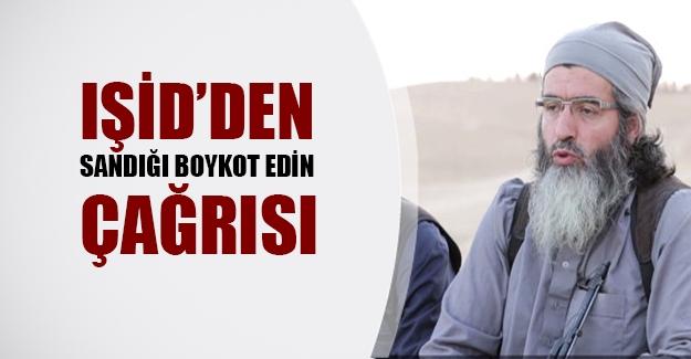 """IŞİD'den """"seçimleri boykot edin"""" çağrısı!"""