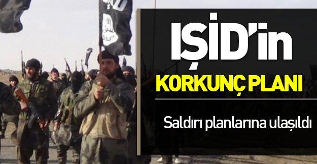 IŞİD'in korkunç planı ortaya çıktı!