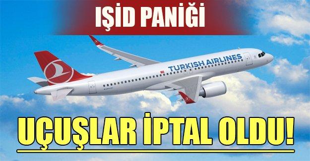 IŞİD terörü nedeniyle THY uçuşları iptal etti! Flaş son dakika gelişmesi