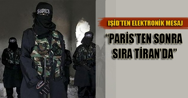 "IŞİD'ten şok tehdit ! ""Paris'ten sonra sıra sizde"""