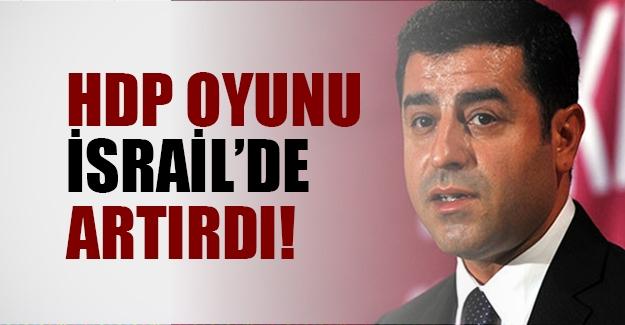 İşte HDP'nin oyunu artırdığı tek ülke: İsrail